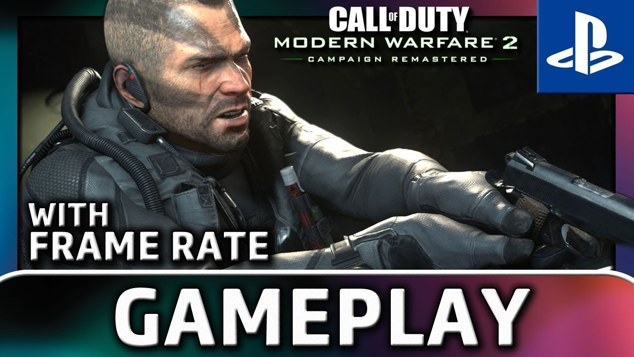 The Call of Duty: Modern Warfare 2 | PS4 Gameplay With Frame Rate