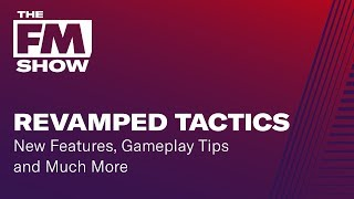 Football Manager 2019 Revamped Tactics