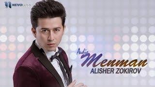 Alisher Zokirov   Menman (audio 2018)