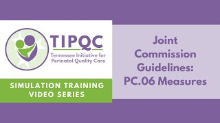 Joint Commission Guidelines: PC.06 Measures