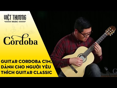Demo đàn guitar Cordoba C1M