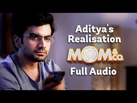 Mom & Co.   Original Soundtrack   Aditya's Realisation   Full Song   The Zoom Studios