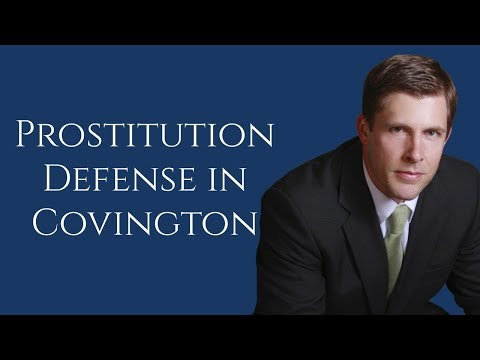 Covington Prostitution Lawyer | Soliciting Prostitution in Slidell | Barkemeyer Law Firm