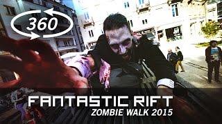 Zombie Walk 360 - Fantastic Rift