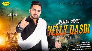 Velly Dasdi  Pawan Sidhu