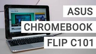 ASUS Chromebook Flip C101 Hands On: Best Cheap Chromebook Ever?