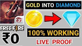 How To Convert Gold Coins Into Diamonds In Free Fire || Get 100% Working Trick In Free Fire..