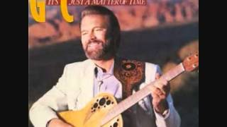 Glen Campbell When You Were Sweet Sixteen