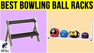 7 Best Bowling Ball Racks 2019