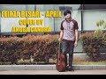 Download Lagu FEIRZA BESARI   APRIL COVER BY ANGGA CANDRA! Mp3 Free