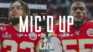 Tyrann Mathieu & Frank Clark Mic'd Up in Super Bowl LIV | 49ers vs. Chiefs