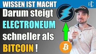 Darum steigt ELECTRONEUM schneller als BITCOIN ! | HODLCORE deutsch kryptowährung