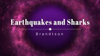 Brandtson - Earthquakes and Sharks (Lyric Video) [HD] [HQ]