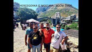 Hercegovka Iz Mostara   Noćni život
