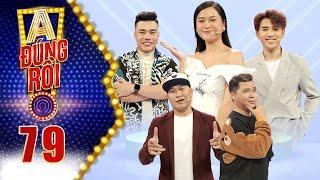 """A! Đúng Rồi   Tập 79: Dương Lâm nổi hứng rap """"Chuyện Nhỏ"""" khiến chủ nhân MTV quên luôn bản gốc"""