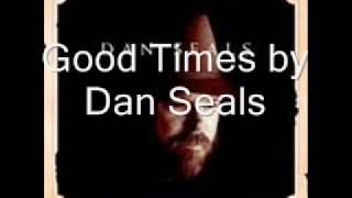Good Times by Dan Seals