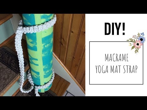 DIY || How To Make A Macrame Yoga Mat Strap