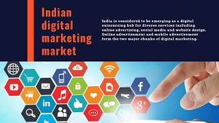 The latest research report on Digital Marketing Market In India