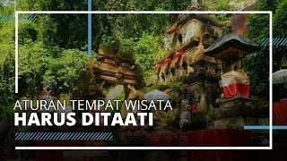 Tempat Wisata di Indonesia yang Memiliki Kepercayaan Lokal dan Harus Dipatuhi Pengunjung