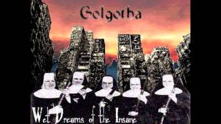 Golgotha (Pre-Acid Bath) - Wet Dreams of the Insane - 1991 - (Full Demo)