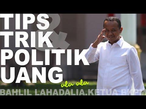 Ini Tips dan Trik Politik Uang dari Bahlil Lahadalia, Ketua BKPM