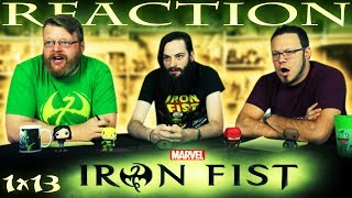 """Iron Fist 1x13 FINALE REACTION!! """"Dragon Plays with Fire"""""""