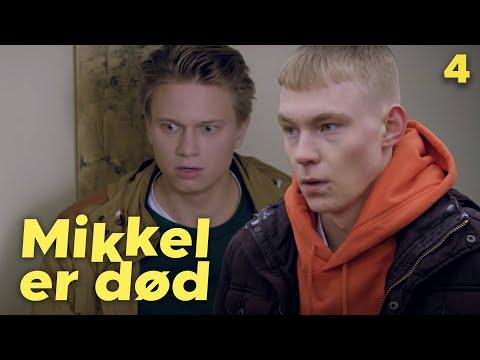 MIKKEL ER DOD - Episode 4