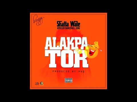 Shatta Wale - Alakpator (Audio Slide)