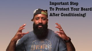 MAKE SURE THIS IS DONE AFTER YOUR BEARD  CONDITIONING!!