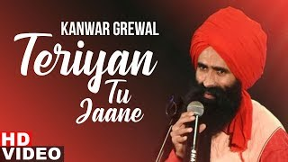 Teriyan Tu Jaane (Full Video) | Kanwar Grewal   - YouTube