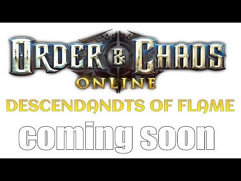 Order & Chaos Online Descendants Of Flame [OFFICIAL TRAILER] IOS/ANDROID