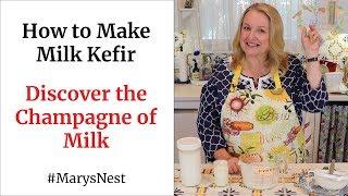 How To Make Milk Kefir - A Probiotics Rich Fermented Drink For Good Gut Health