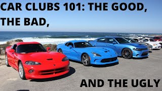 Car Clubs 101: Introduction to new Series and the Good, Bad and Ugly about Car Clubs