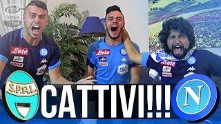 SPAL 2-3 NAPOLI | CATTIVI! REACTION NAPOLETANI LIVE HD