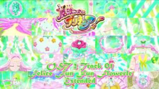 Felice Fun Fun Flowerle - Mahou Tsukai Precure Music Extended