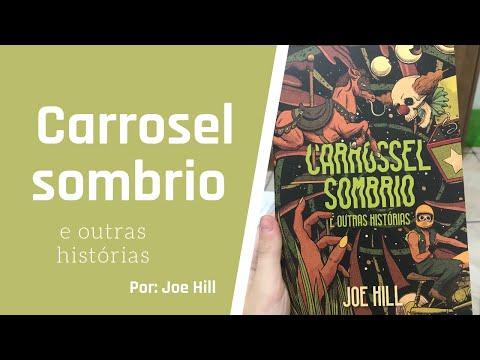 Carrossel sombrio e outras história - Joe Hill
