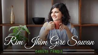 Rim Jhim Gire Sawan | Bhavya Pandit Ft. Harsh Davda