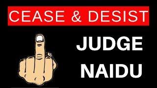 Judge Naidu Strikes Again With Fake Cease & Desist