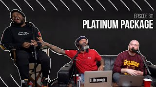 The Joe Budden Podcast - Platinum Package