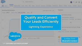 Qualify and Convert Leads Efficiently (Lightning Experience)   Salesforce