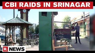J&K: CBI Conducts Multiple Raids In Srinagar's Tulsi Bagh Over Arms License Scam   Republic TV
