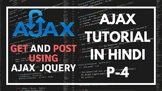 AJAX tutorial for beginners in Hindi Part 4: How to use get and post methods in Jquery AJAX in Hindi