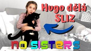 NoSisters | Kocour Hugo rozhoduje o Kátiným slizu