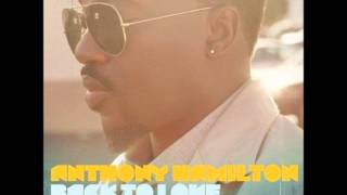 Anthony Hamilton - Back To Love (Album) - Broken Man