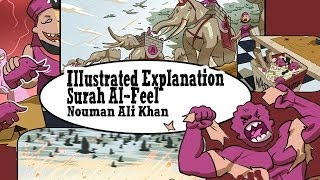illustrated Lessons From Surah Al Feel | Nouman Ali Khan [HD]