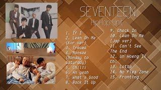 Seventeen Hiphop Unit Playlist (My Fave)