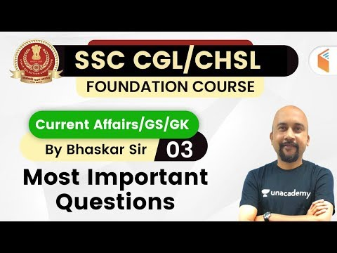 7:00 PM - SSC CGL/CHSL 2020 | Current Affairs/GK/GS by Bhaskar Mishra | Most Important Questions