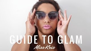 GUIDE TO GLAM: 10 Ways To Live A More  Glamorous Life