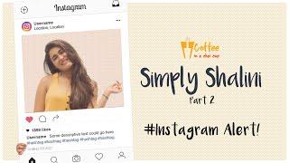 People fake a perfect life on social media   Instagram alert   Shalini Pandey   Vivek Reddy   CCC