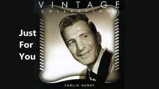Just For You - Ferlin Husky